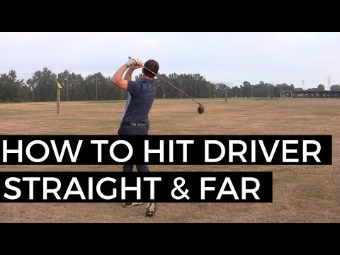 HOW TO HIT DRIVER STRAIGHT AND LONG