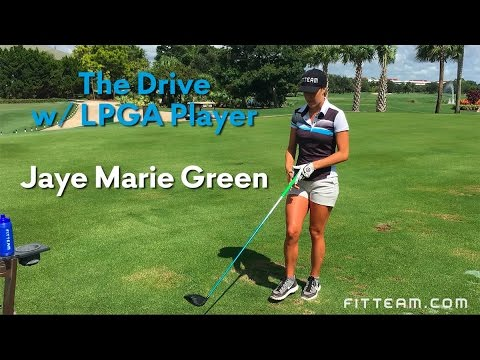 LPGA Player Jaye Marie Green – The Drive