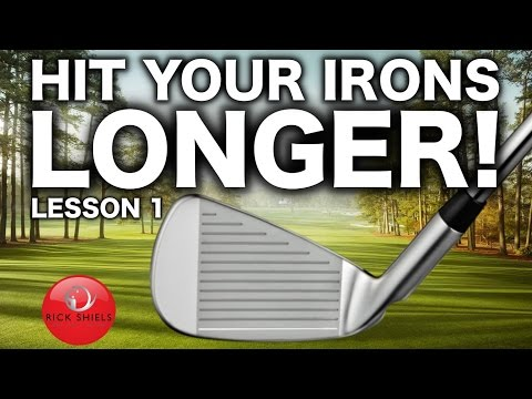 HOW TO HIT YOUR IRONS LONGER! LESSON 1