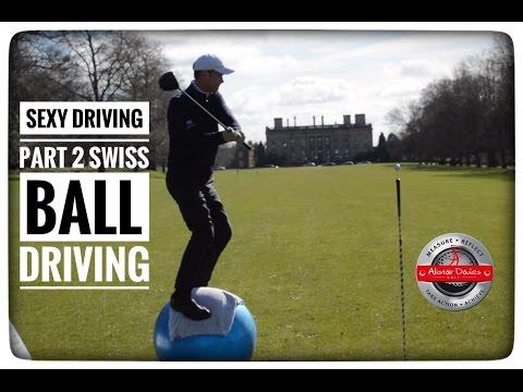 Golf Tip  Sexy Driving  Swiss Ball Hitting