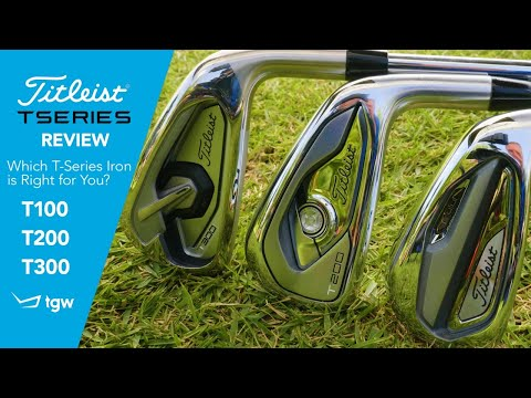 Titleist T-Series Irons: Which T-Series iron is right for you? The T100, T200 or T300