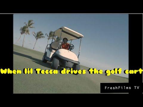 WHEN LIL TECCA DRIVES THE GOLF CART(Lil Tecca MEME compilation)