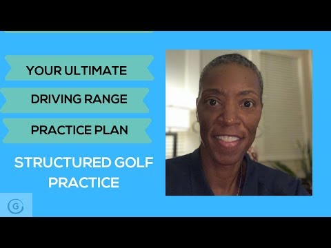 Your Ultimate Driving Range Practice Plan   Structured Golf Practice