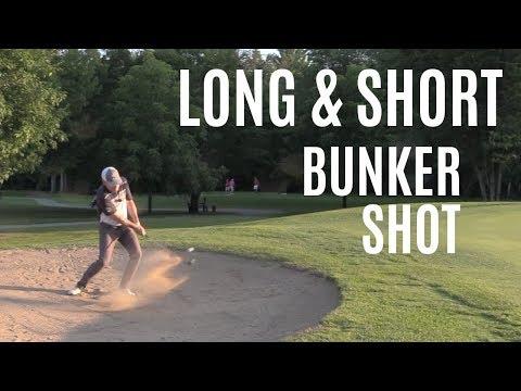 THE LONG AND SHORT BUNKER SHOT-GOLF WRX