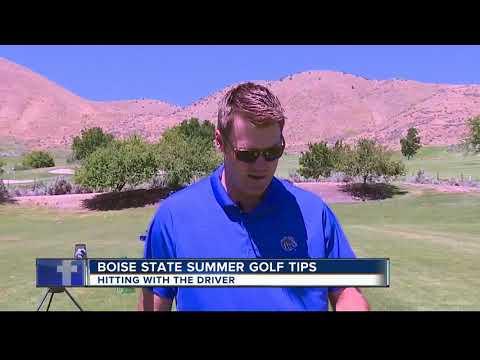 Boise State Summer Golf Tips #7 proper driving