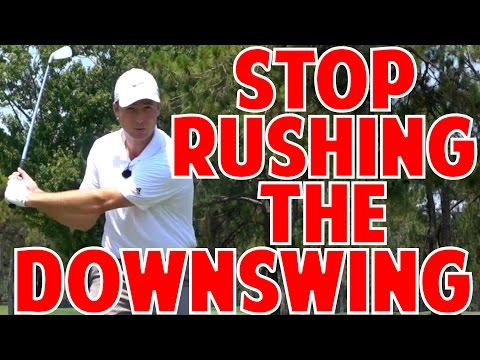 Stop Rushing the Downswing Trick