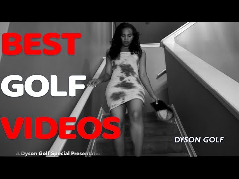BEST GOLF VIDEOS:  (Dyson Golf:  Drives, Irons, and Chips)