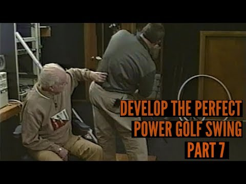 Developing the Perfect Power Golf Swing, Part 7
