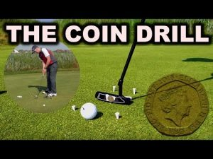 THE COIN PUTTING DRILL – Improve Your Scores!