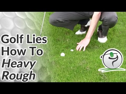 Rough Lies – How to Hit Golf Shots from Heavy Rough