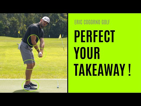 GOLF: How To Perfect Your Takeaway In Detail
