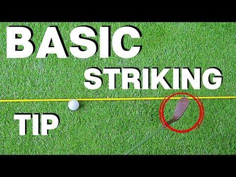 THE MOST BASIC BALL STRIKING TIP