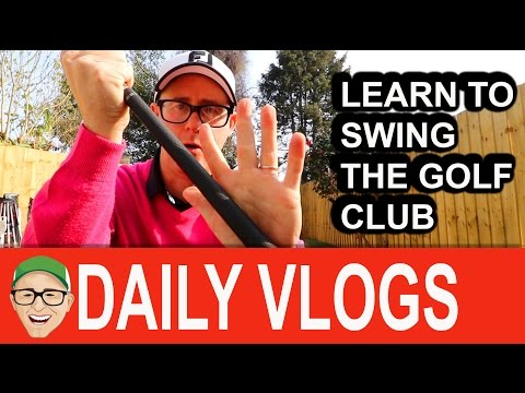 LEARN TO SWING THE GOLF CLUB