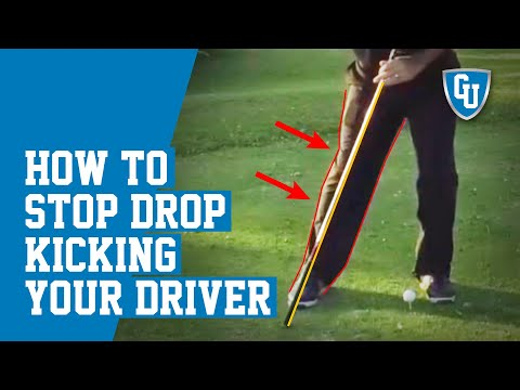 How To Stop Drop Kicking Your Driver