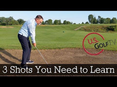 3 Golf Shots Every Golfer Must Learn