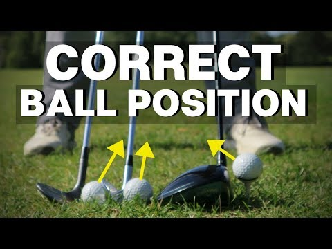 HOW TO POSITION THE GOLF BALL CORRECTLY