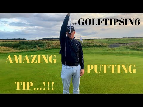 Golf Tips In 6 – Episode 3 (PUTTING TIP NEVER SEEN ON YOUTUBE BEFORE)