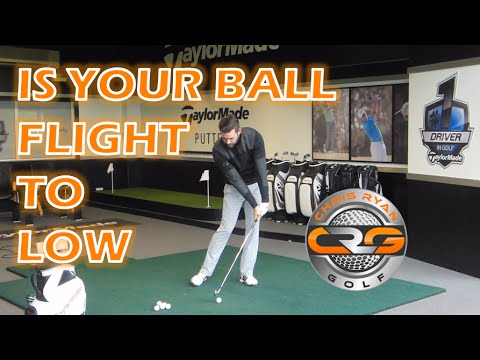 IS YOUR BALL FLIGHT TOO LOW?