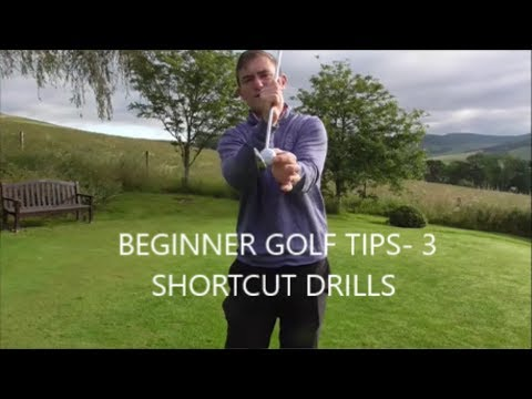 BEGINNER GOLF SWING BASICS -3 SHORTCUT DRILLS