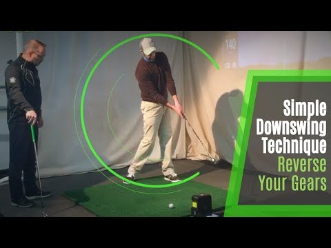 Simple Golf Downswing Technique | Reverse Your Gears