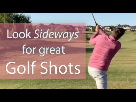 How I improved my golf game by learning to look sideways.