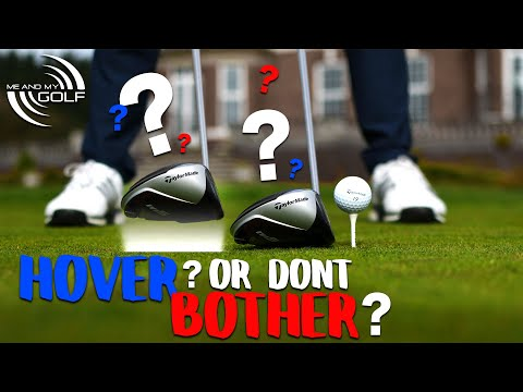 HOVER The DRIVER For LONGER STRAIGHTER Drives? | ME AND MY GOLF