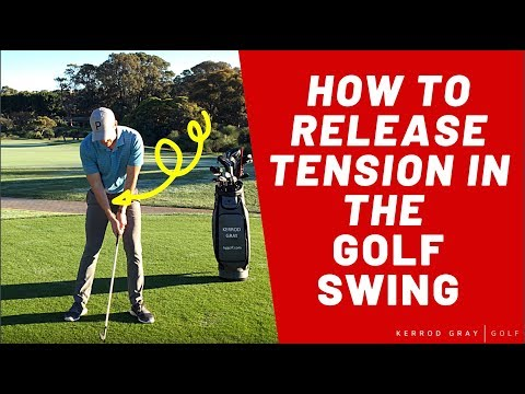 GOLF TIPS: RELEASE TENSION IN THE GOLF SWING