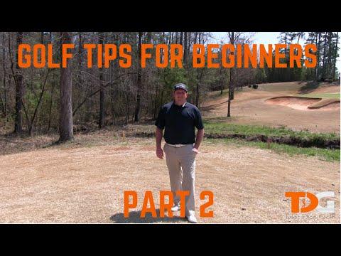 Golf Tips for Beginners – Part 2 – Tyler Dice Golf