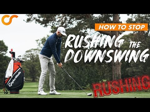 HOW TO STOP RUSHING THE DOWNSWING WITH THE DRIVER