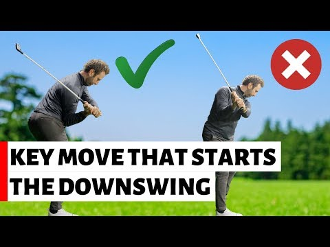 THE KEY MOVE THAT STARTS THE DOWNSWING