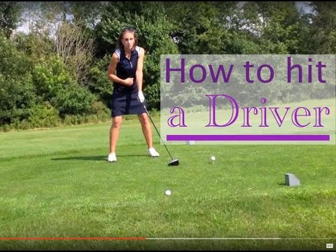 How To Hit a Driver in Golf