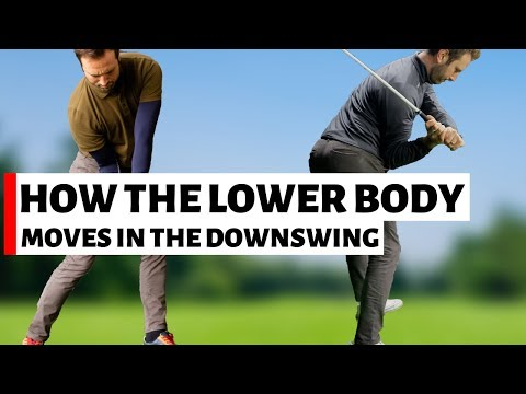 HOW THE LOWER BODY MOVES IN THE EARLY DOWNSWING