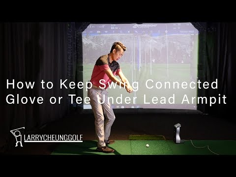 How to Keep Swing Connected – Keep a Glove or Tee Under Lead Armpit