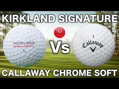 KIRKLAND SIGNATURE GOLF BALL Vs CALLAWAY CHROME SOFT