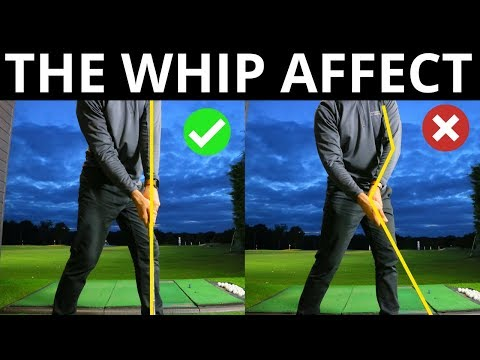 THE WHIP AFFECT IN THE GOLF SWING