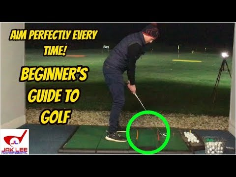 THE BEGINNER'S GUIDE TO GOLF – PART 2 – HOW TO AIM