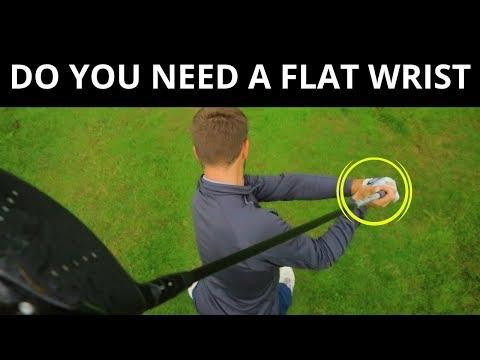 DO YOU NEED A FLAT LEFT WRIST