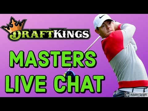 GOLF DFS MASTERS PICKS   MASTERS DRAFTKINGS LIVE CHAT
