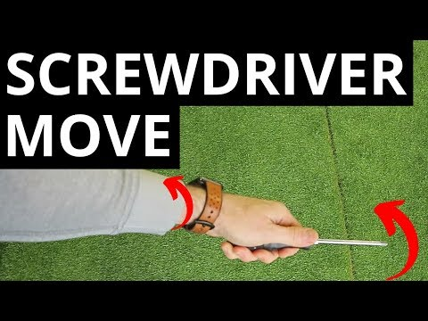 THE SCREWDRIVER MOVE