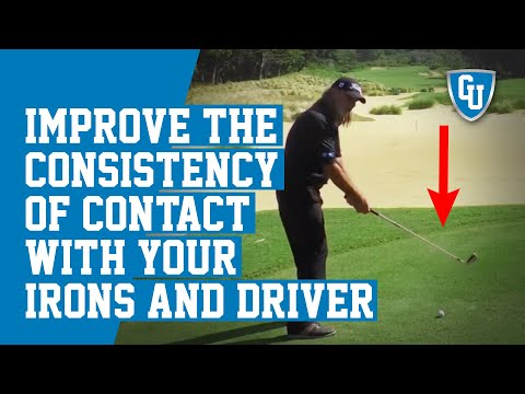 How To Improve The Consistency of Contact With Your Irons and Driver