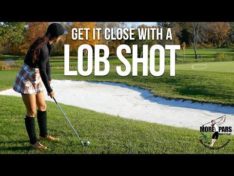 Lob Shot Over Bunker: Get it Close