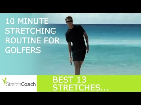 Golf Stretches, Best Golf Stretching Routine, Flexibility Program for Golfers