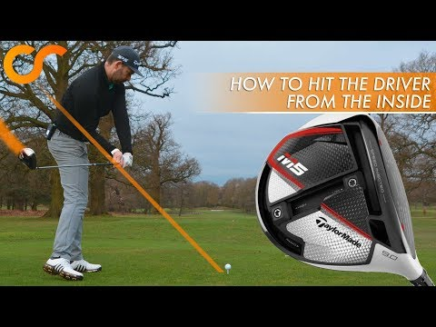 HOW TO HIT THE DRIVER FROM THE INSIDE