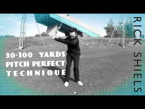 PITCH PERFECT SWING TECHNIQUE FOR 30-100 YARDS