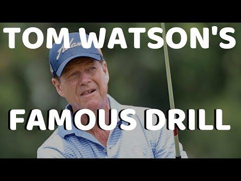 TOM WATSON'S WORLD FAMOUS GOLF DRILL