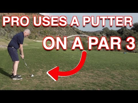 GOLF PRO HITS A PUTTER ON A PAR  3 – BUT WHY ?