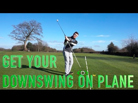 Get Your Downswing On Plane