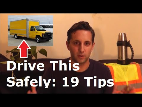 Driving A Moving Truck For The First Time | 19 Tips To Be Safe