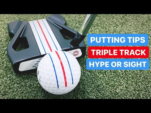 PUTTING TIPS DOES TRIPLE TRACK HELP WITH PERFECT AIM
