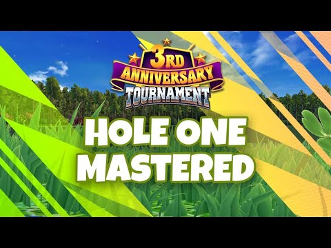 Hole One Mastered – 3rd Anniversary Tournament